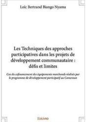 Les techniques des approches participatives dans les projets de developpement communautaire : defis - Couverture - Format classique