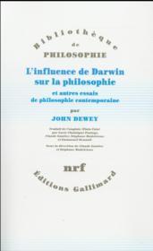 L'influence de Darwin sur la philosophie et autres essais de philosophie contemporaine - Couverture - Format classique