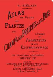 Atlas de poche des plantes des champs, des prairies et des bois t.4 - Couverture - Format classique