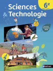 Sciences et technologie ; 6ème ; livre de l'élève (édition 2016) - Couverture - Format classique