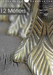 12 metiers (calendrier mural 2019 din a4 vertical) - Couverture - Format classique