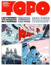 Revue Topo N.20 ; les femmes à la conquête de l'espace ; reptiliens, attrapez-les tous ; jeux vidéo, comment doser la difficulté ? - Couverture - Format classique