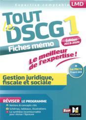 Tout le DSCG 1 ; gestion juridique fiscale et sociale ; révision (3e édition) - Couverture - Format classique
