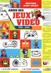 Argus des jeux vidéo 1980-2000 (2e édition) - Couverture - Format classique