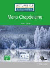 Maria Chapdelaine ; niveau 3, B1 (édition 2020) - Couverture - Format classique