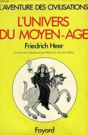 L'Univers Du Moyen Age - Couverture - Format classique