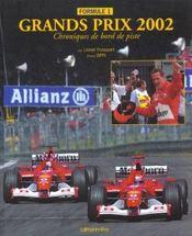 Formule 1 ; Grands Prix 2002 ; Chroniques De Bord De Piste ; Edition 2002 - Intérieur - Format classique