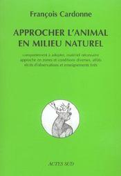 Approcher L'Animal En Milieu Naturel - Intérieur - Format classique