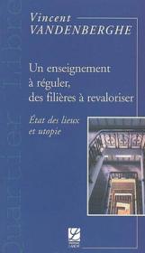 Enseignement A Reguler, Filieres A Revaloriser - Couverture - Format classique