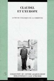 Claudel Et L'Europe : Acte Du Colloque De La Sorbonne, 2 Decembre 1995 - Couverture - Format classique