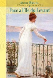 D'amour, d'azur et d'or t.1 ; face à l'île du levant - Intérieur - Format classique