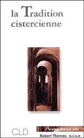La tradition cistercienne - Couverture - Format classique