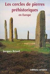 Les Cercles De Pierres Prehistoriques En Europe - Intérieur - Format classique