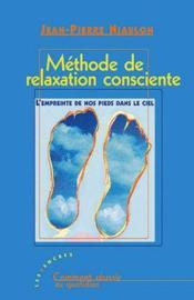 Méthode de relaxation consciente - Couverture - Format classique