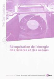 Recuperation de l'energie des rivieres et des oceans performances 9q119 - Couverture - Format classique