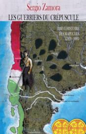 Breve histoire des mapuches t2 : les guerriers du crepuscule - Couverture - Format classique