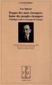 Traque des mots etrangers, haine des peuples etrangers - polemique contre le nettoyage de la langue - Couverture - Format classique