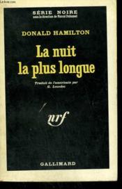 La Nuit La Plus Longue. ( Night Walker ). Collection : Serie Noire N° 745 - Couverture - Format classique