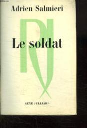 Le Soldat. - Couverture - Format classique