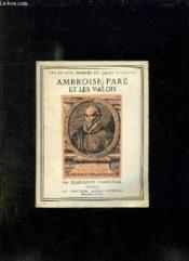 Ambroise Pare Et Les Valois. - Couverture - Format classique