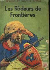 Les Rodeurs De Frontieres. - Couverture - Format classique