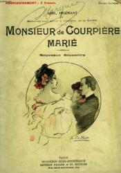 Monsieur De Courpiere Marie. Nouveaux Souvenirs ( Ouvrage Inedit ). Collection Modern Bibliotheque. - Couverture - Format classique