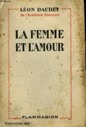 La Femme Et L'Amour. - Couverture - Format classique