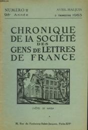 CHRONIQUE DE LA SOCIETE DES GENS DE LETTRES DE FRANCE N°2, 98e ANNEE ( 2e TRIMESTRE 1963) - Couverture - Format classique