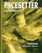 Pacesetter Pre-Intermediate: Workbook - Couverture - Format classique