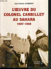 L'oeuvre du colonel Carbillet au Sahara - Couverture - Format classique