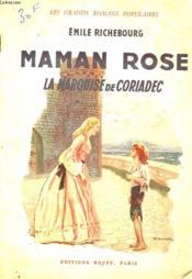 Maman Rose - La Marquise De Coriadec - Couverture - Format classique