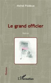Le grand officier - Couverture - Format classique