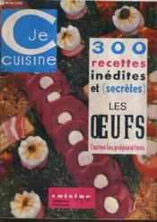 Je Cuisine N°2 Mai Juin 1964 - La Cuisine Chez Soi - 300 Recettes Inedites Et Secretes Les Oeufs Toutes Les ¿preparations. - Couverture - Format classique