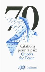 70 Citations pour la paix ; 70 Quotes for Peace - Couverture - Format classique