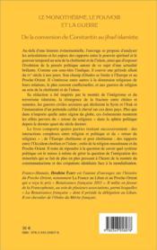 Le monothéisme, le pouvoir et la guerre ; de la conversion de Constantin au jihad islamiste - 4ème de couverture - Format classique