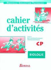 Biologie ; CP ; cahiers d'activités - Intérieur - Format classique