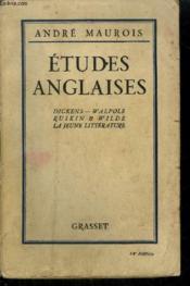 ETUDES ANGLAISES - Dickens - Walpole - Ruskin & Wilde - La jeune littérature - Couverture - Format classique