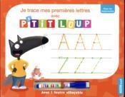 Je trace mes premières lettres avec P'tit Loup - Couverture - Format classique