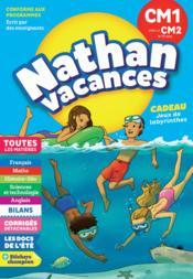 NATHAN VACANCES ; toutes les matières ; du CM1 vers le CM2 ; 9/10 ans (édition 2018) - Couverture - Format classique
