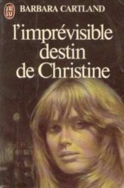 L'imprevisible destin de christine - Couverture - Format classique