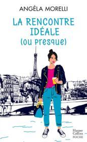 Les parisiennes t.2 ; la rencontre idéale (ou presque) - Couverture - Format classique