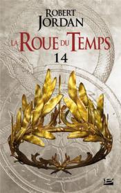 La roue du temps T.14 ; une couronne d'épées ; deuxième partie - Couverture - Format classique