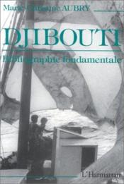 Djibouti ; bibliographie fondamentale - Couverture - Format classique