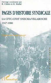 Pages d'histoire syndicale ; la CFTC-CFDT chez SNECMA-villaroche ; 1947 à 1980 - Intérieur - Format classique