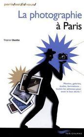 La Photographie A Paris - Intérieur - Format classique