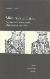 Miroirs De La Filiation. Parcours Dans Huit Romans Irlandais Contempo Rains - Intérieur - Format classique