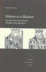 Miroirs De La Filiation. Parcours Dans Huit Romans Irlandais Contempo Rains - Couverture - Format classique