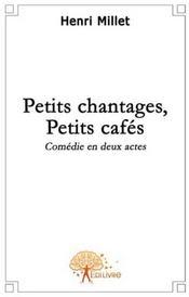 Petits chantages, petis cafés - Couverture - Format classique
