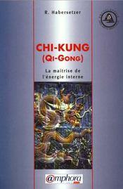 Chi kung - Intérieur - Format classique