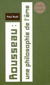 Rousseau, une philosophie de l'âme - Intérieur - Format classique